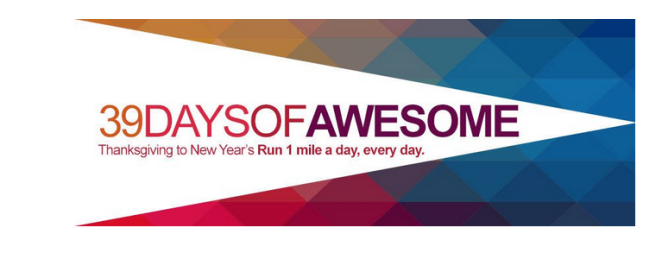Runner's World 39 days of Awesome challenge: Thanksgiving to New Year's run 1 mile a day, every day