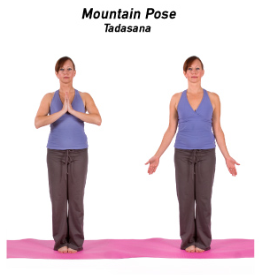 Tadasana, mountain pose-- standing on may, feet together, arms out to side or in prayer position at your chest.