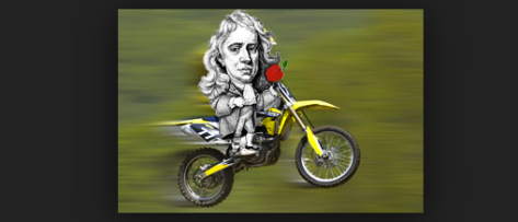 Sir Isaac Newton on a dirt bike, holding an apple (that's all I could find).