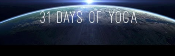 A view of Earth from space and the words 31 days of yoga