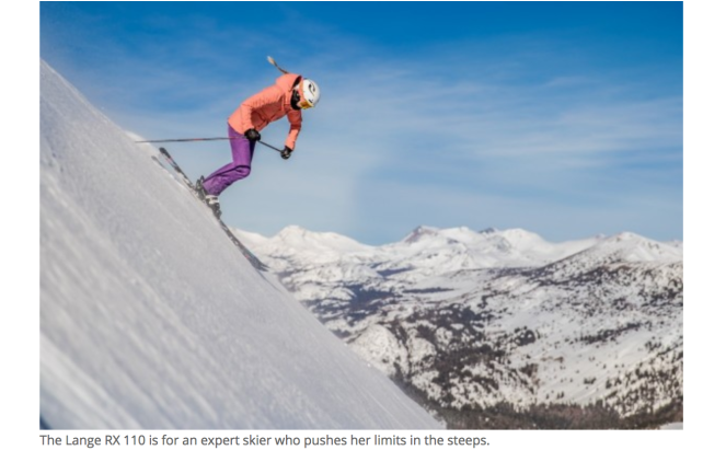 "A female skier headed down a very seriously steep descent; the ad copy reads ""the Lange RX 110 is for an expert skier who pushes her limits in the steeps."""