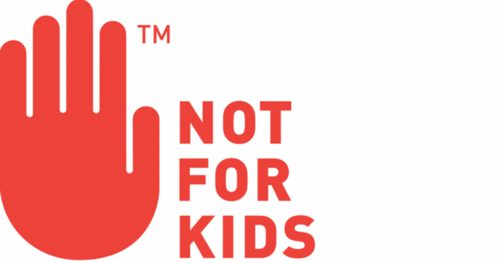 "a red hand and the words ""not for kids"""