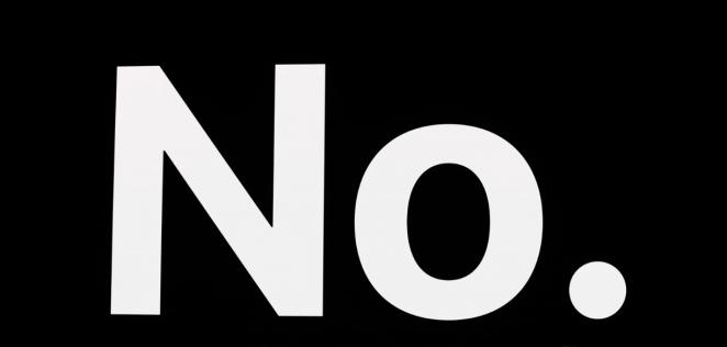 A big NO.