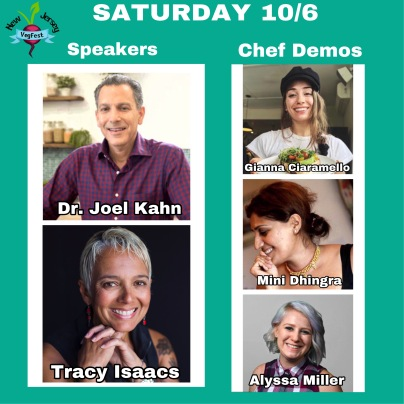 "Image description: Poster with SATURDAY 10/6 at the top, the heading ""Speakers"" on the left, with photos of Dr. Joel Kahn and Tracy Isaacs underneath, and ""Chef Demos"" on the right, with photos of Gianna Ciaramello, Mini Dhingra, and Alyssa Miller underneath."
