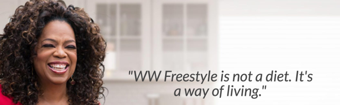 "Oprah's head with the quote ""WW freestyle (their newest plan) is not a diet. It's a way of living."""