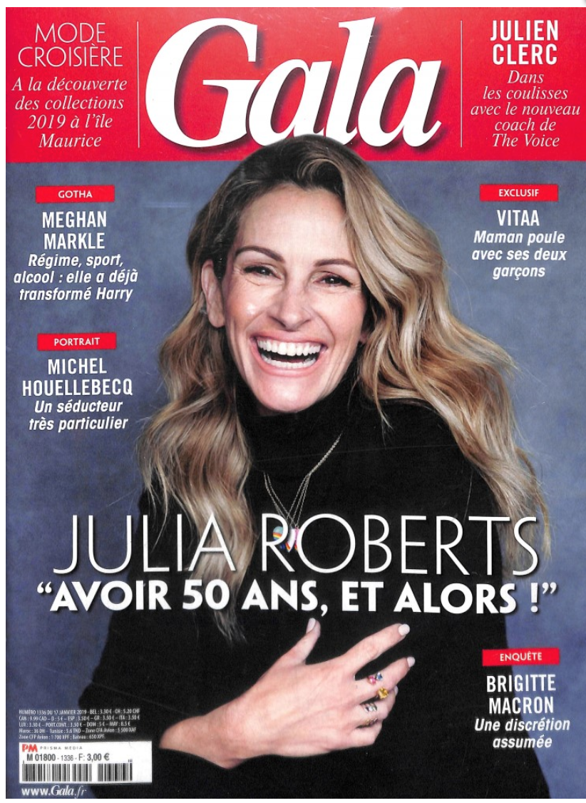 "Actor Julia Roberts on the cover of French magazine Gala, with headline reading ""Julia Roberts is 50 years old. So!"" At least I think it says that. I took French in college, which was a long time ago."