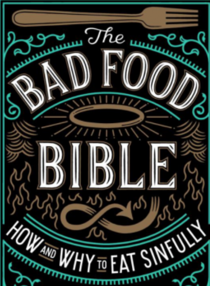 "The book ""The Bad Food Bible"""