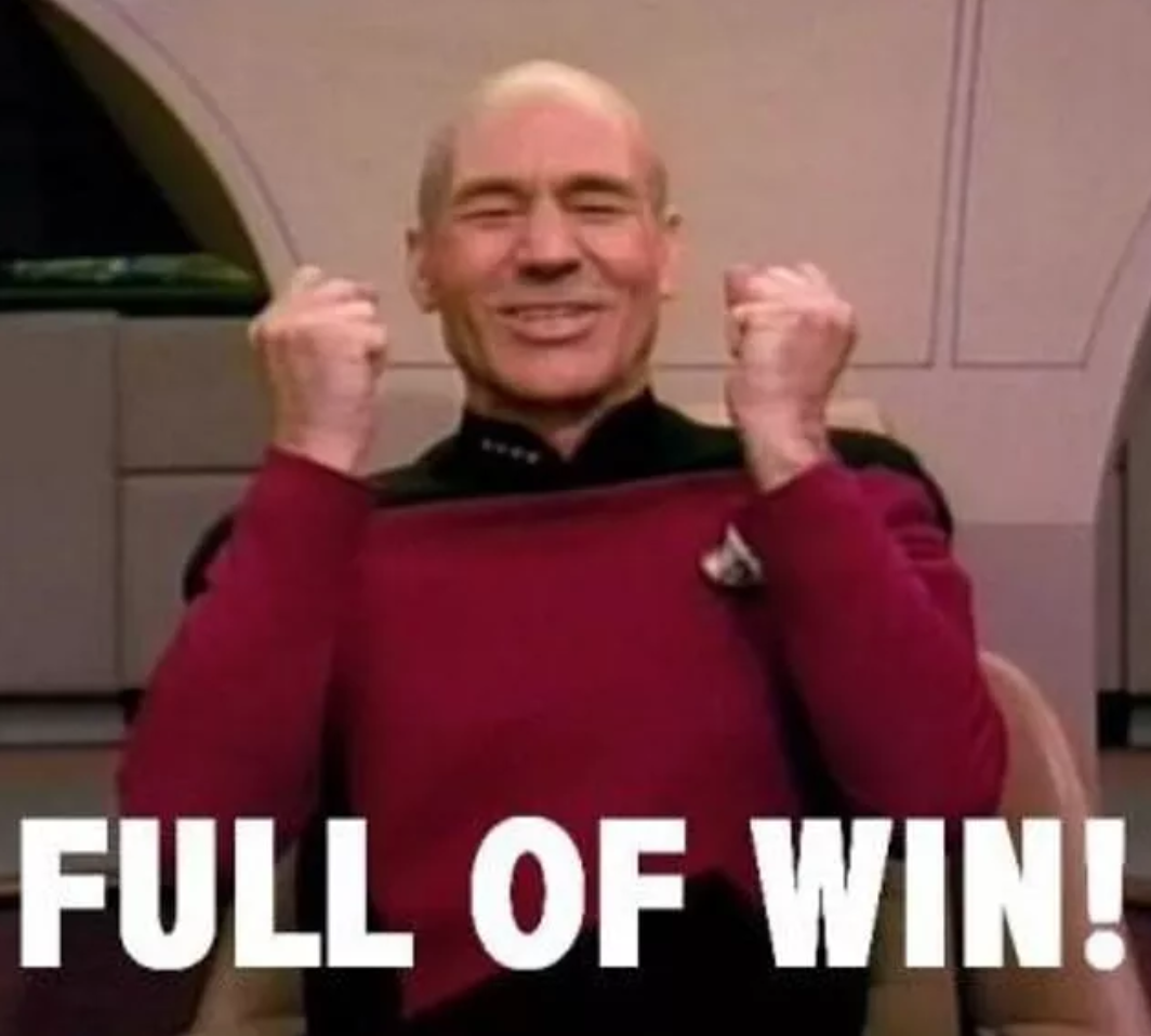 PIcard saying full of win!