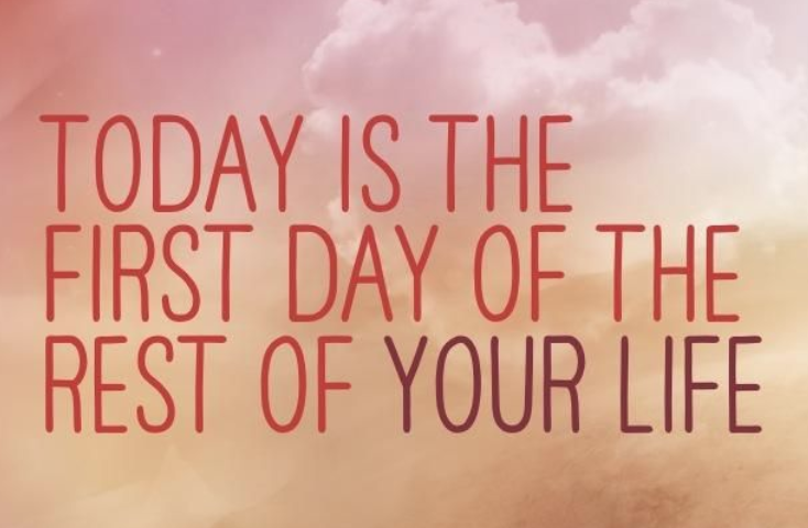 "A rosy ""today is the first day of the rest of your life"" image."