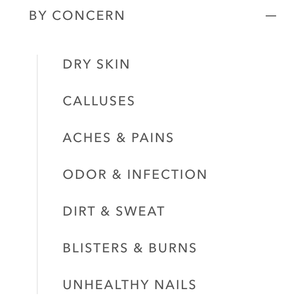 Dry skin? calluses? aches? Odor? Dirt? Blisters? Nail issues? We got you.