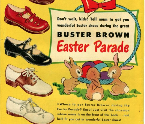 A Buster Brown shoe ad for Easter shoes, with bunnies around a basket of eggs.
