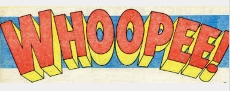 Whoopee! letters in yellow and red gaphic text against a blue background.